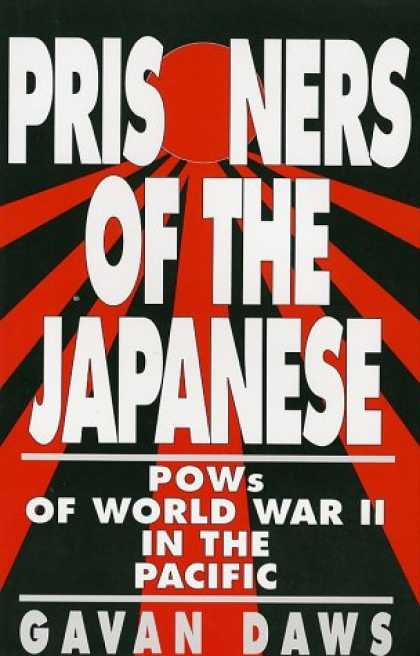 Books About Japan - Prisoners of the Japanese : Pows of World War II in the Pacific