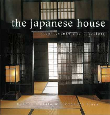 Books About Japan - The Japanese House: Architecture and Interiors