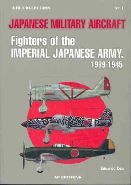 Books About Japan - FIGHTERS OF THE IMPERIAL JAPANESE ARMY 1939-1945: 1939-1945 (Air Collection)