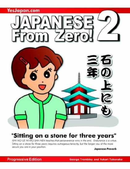 Books About Japan - Japanese from Zero! 2: Proven Techniques to Learn Japanese for Students and Prof