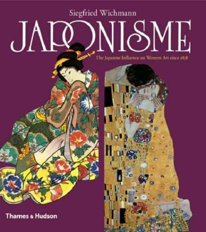 Books About Japan - Japonisme: The Japanese Influence on Western Art Since 1858