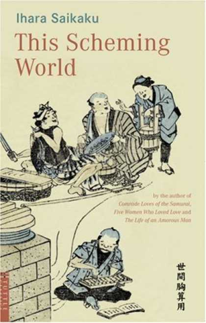 Books About Japan - This Scheming World (Tuttle Classics of Japanese Literature)