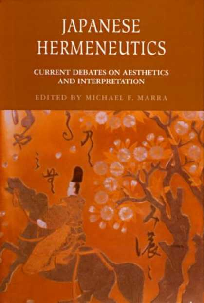 Books About Japan - Japanese Hermeneutics: Current Debates on Aesthetics and Interpretation