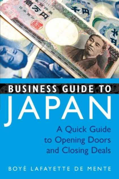 Books About Japan - Business Guide to Japan: A Quick Guide to Opening Doors and Closing Deals