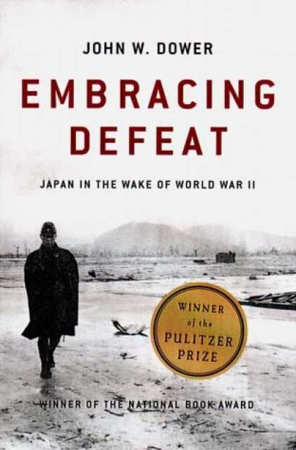 Books About Japan - Embracing Defeat: Japan in the Wake of World War II