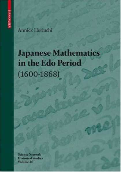 Books About Japan - Japanese Mathematics in the Edo Period (1600-1868) (Science Networks. Historical