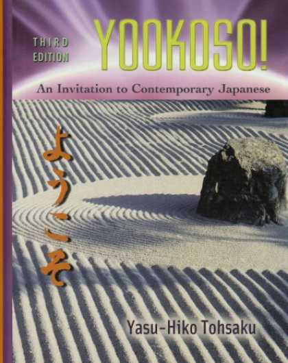 Books About Japan - Yookoso: Yokoso! An Invitation to Contemporary Japanese (Third Edition)