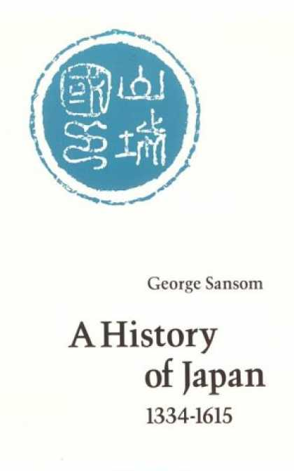 Books About Japan - A History of Japan, 1334-1615