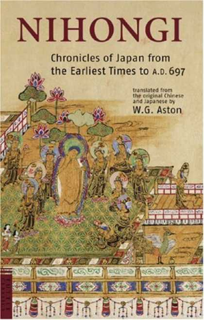 Books About Japan - Nihongi: Chronicles of Japan from the Earliest of Times to A.D. 697 (Tuttle Clas