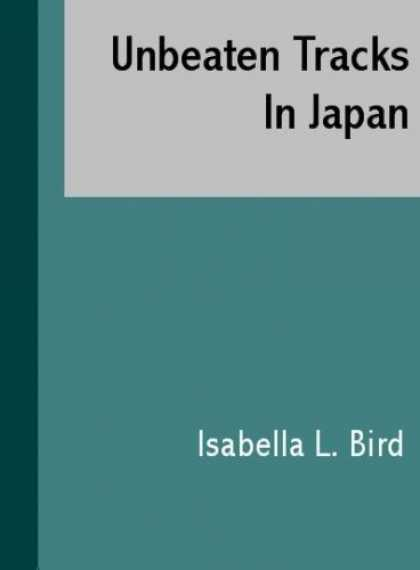 Books About Japan - Unbeaten Tracks In Japan