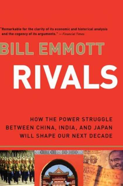 Books About Japan - Rivals: How the Power Struggle Between China, India, and Japan Will Shape Our Ne
