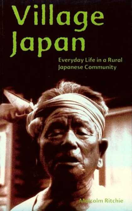 Books About Japan - Village Japan: Everyday Life in a Rural Japanese Community
