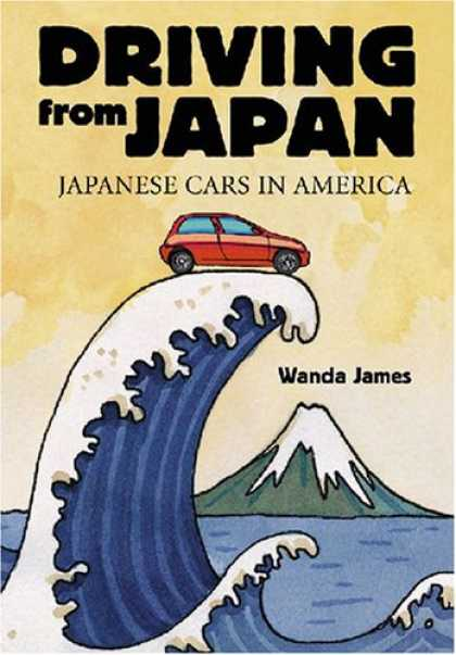 Books About Japan - Driving from Japan: Japanese Cars in America