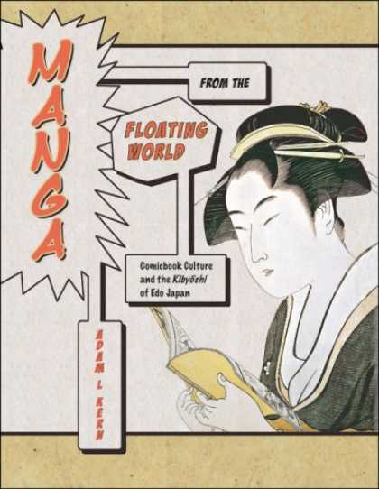 Books About Japan - Manga from the Floating World: Comicbook Culture and the Kibyoshi of Edo Japan (