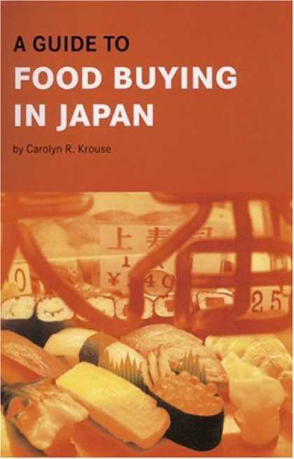 Books About Japan - A Guide to Food Buying in Japan (Japanese Edition)