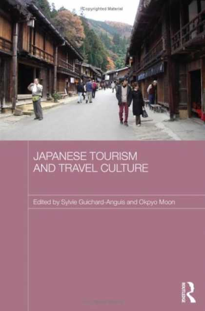 Books About Japan - Japanese Tourism and Travel Culture (Japan Anthropology Workshop)