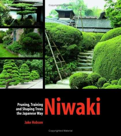Books About Japan - Niwaki: Pruning, Training and Shaping Japanese Garden Trees