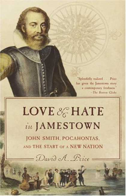 Books About Love - Love and Hate in Jamestown: John Smith, Pocahontas, and the Start of a New Natio