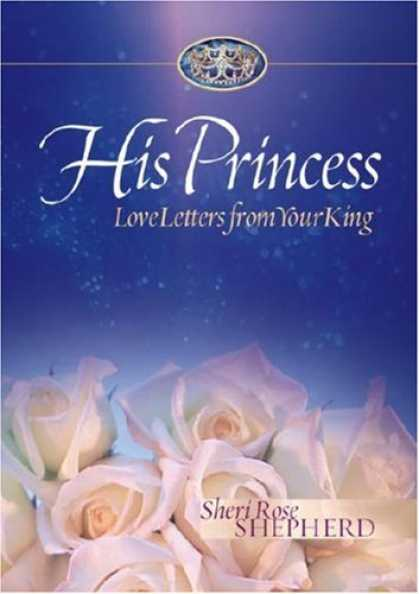 Books About Love - His Princess: Love Letters from Your King