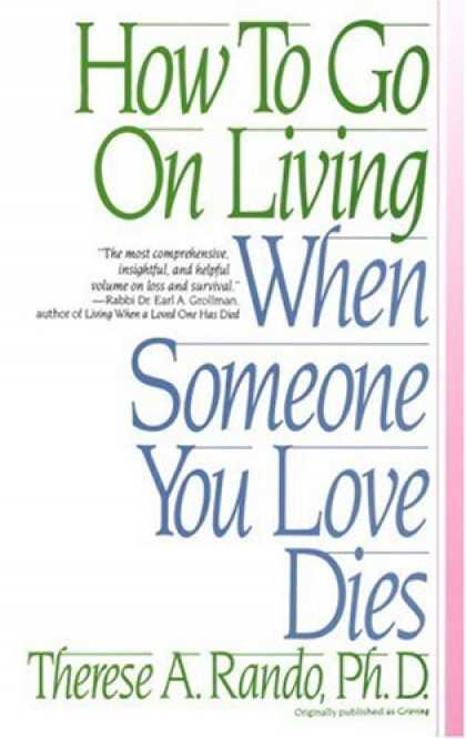 Books About Love - How To Go On Living When Someone You Love Dies