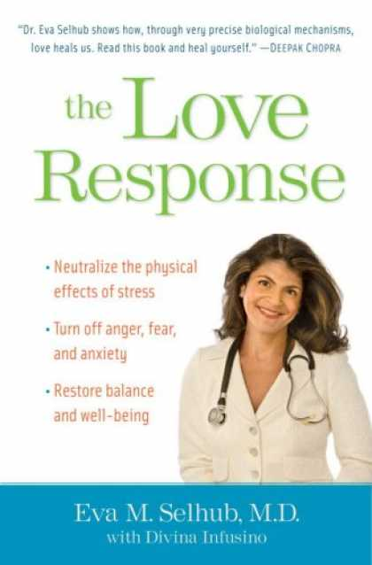 Books About Love - The Love Response: Your Prescription to Turn Off Fear, Anger, and Anxiety to Ach