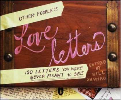Books About Love - Other People's Love Letters: 150 Letters You Were Never Meant to See