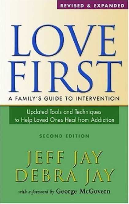 Books About Love - Love First: A Family's Guide to Intervention