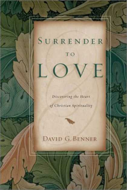 Books About Love - Surrender to Love: Discovering the Heart of Christian Spirituality