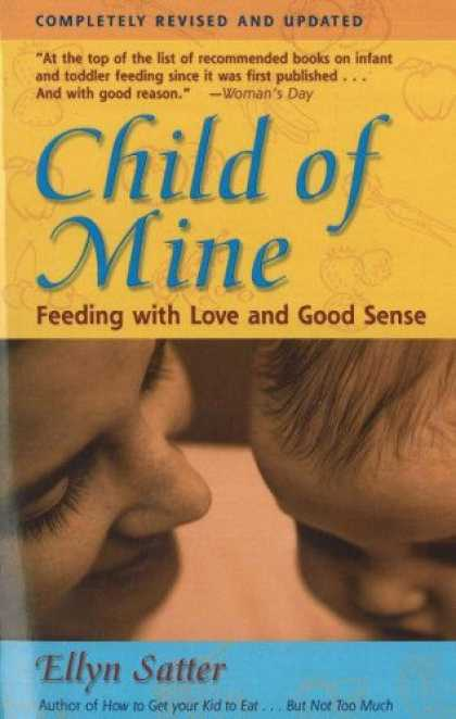 Books About Love - Child of Mine: Feeding with Love and Good Sense