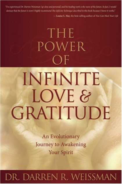 Books About Love - The Power of Infinite Love & Gratitude: An Evolutionary Journey to Awakening You