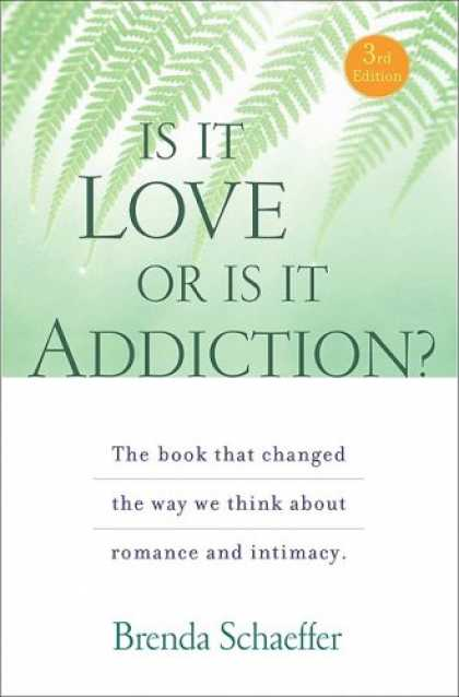 Books About Love - Is It Love or Is It Addiction?