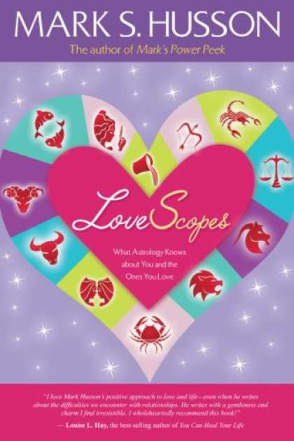 Books About Love - LoveScopes: What Astrology Knows about You and the Ones You Love