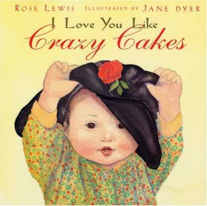 Books About Love - I Love You Like Crazy Cakes