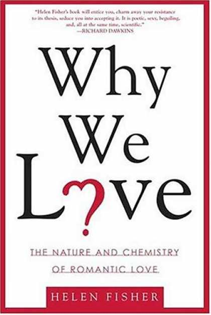 Books About Love - Why We Love: The Nature and Chemistry of Romantic Love