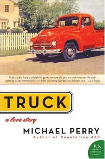 Books About Love - Truck: A Love Story (P.S.)