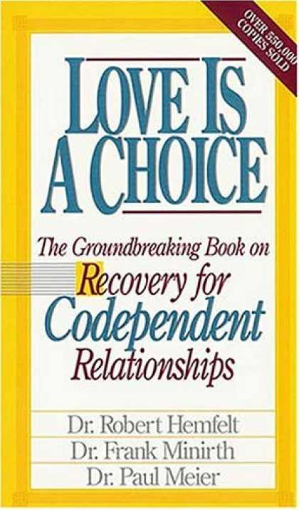 Books About Love - Love Is A Choice Breaking The Cycle Of Addictive Relationships