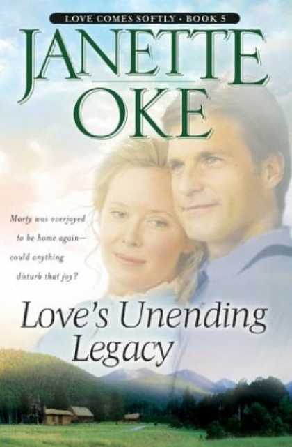 Books About Love - Love's Unending Legacy (Love Comes Softly Series #5)