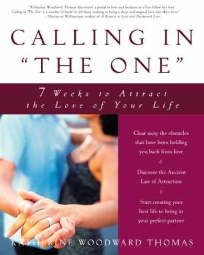 "Books About Love - Calling in ""The One"": 7 Weeks to Attract the Love of Your Life"