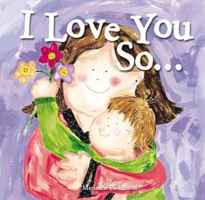 Books About Love - I Love You So... (Mom's Choice Awards Recipient)