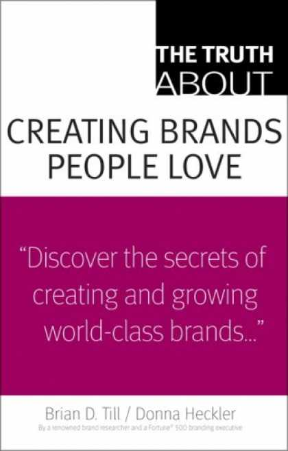 Books About Love - The Truth About Creating Brands People Love