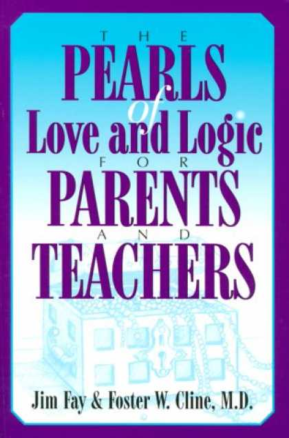 Books About Love - The Pearls of Love and Logic for Parents and Teachers