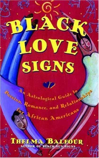 Books About Love - Black Love Signs : An Astrological Guide to Passion, Romance and Relationships f