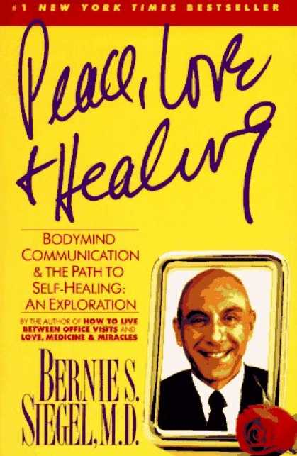 Books About Love - Peace, Love and Healing: Bodymind Communication & the Path to Self-Healing: An E