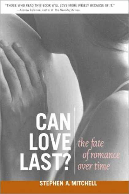 Books About Love - Can Love Last?: The Fate of Romance over Time