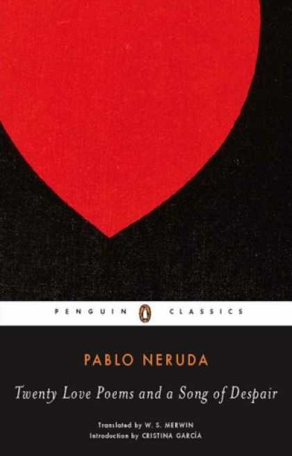 Books About Love - Twenty Love Poems and a Song of Despair: Dual Language Edition (Penguin Classics