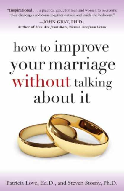 Books About Love - How to Improve Your Marriage Without Talking About It
