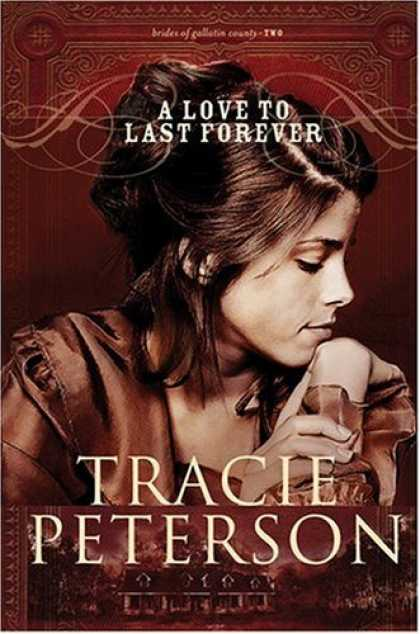 Books About Love - A Love to Last Forever (The Brides of Gallatin County, Book 2)