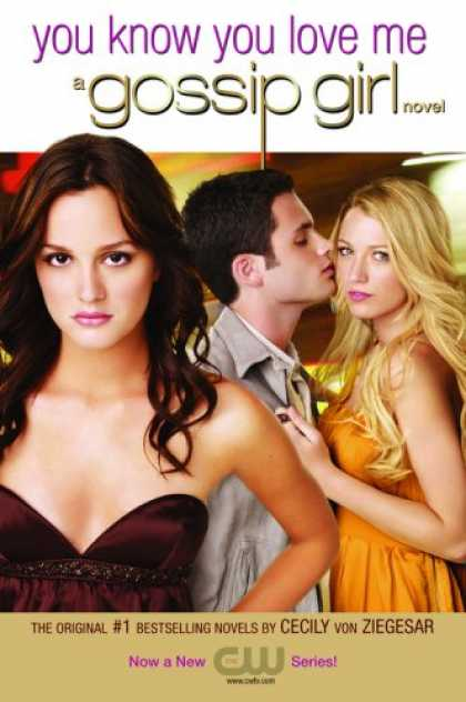 Books About Love - Gossip Girl #2: You Know You Love Me: A Gossip Girl Novel