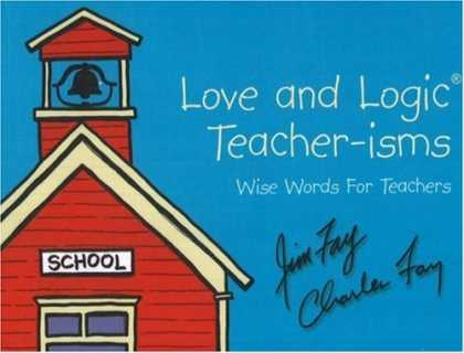 Books About Love - Love and Logic Teacher-Isms: Wise Words for Teachers