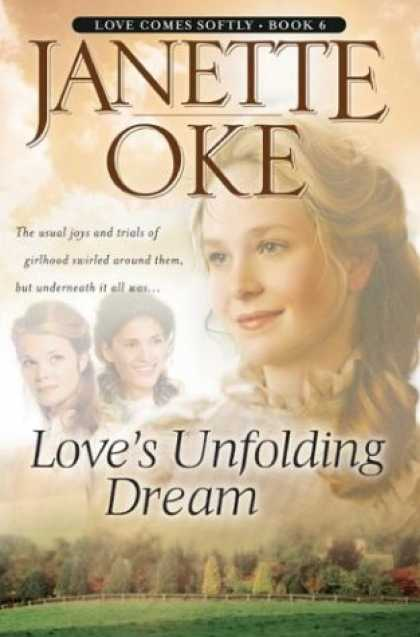 Books About Love - Love's Unfolding Dream (Love Comes Softly Series #6)
